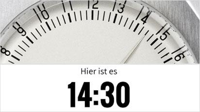 Jeder kleine Strich auf der Uhr zeigt 15 Minuten an.