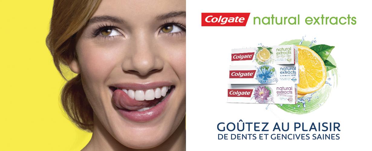 <center>Redécouvrons le plaisir de dents et de gencives saines grâce à la nouvelle gamme de dentifrices Colgate Natural Extracts !</center>