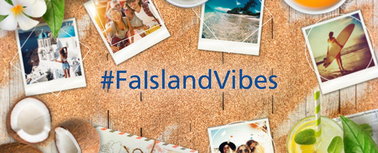 Alors laissez-vous aller et rejoignez le voyage #FaIslandVibes